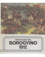 Borogyino 1812 - Niederhauser Emil