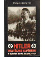 Hitler rejtélyes eltűnése - Niemayer, Stefan