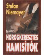 Horogkeresztes hamisítók - Niemayer, Stefan