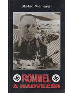 Rommel, a hadvezér - Niemayer, Stefan
