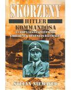 Skorzeny - Hitler kommandósa - Niemayer, Stefan
