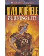 The Burning City - NIVEN, LARRY – POURNELLE, JERRY