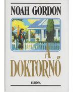 A doktornő - Noah Gordon