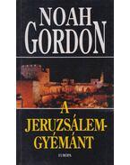 A Jeruzsálem-gyémánt - Noah Gordon