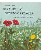 Kirándulás növényországba - Nóber Imre