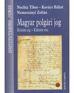 Magyar polgári jog - Kötelmi jog - Nochta Tibor, Kovács Bálint, Nemessányi Zoltán