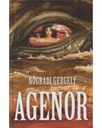 Agenor (dedikált) - Nógrádi Gergely