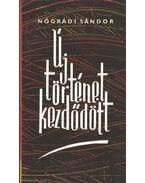 Új történet kezdődött - Nógrádi Sándor