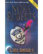 A hold árnyéka II. - Nora Roberts