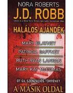 A másik oldal - Nora Roberts, Blayney, Mary, Gaffney, Patricia, Langan, Ruth Ryan, McComas, Mary Kay