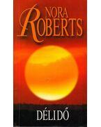 Délidő - Nora Roberts