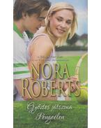 Győztes játszma / Pengeélen - Nora Roberts