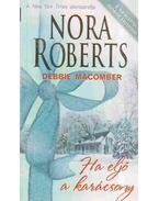Ha eljő a karácsony - Nora Roberts