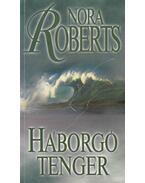 Háborgó tenger - Nora Roberts