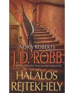 Halálos rejtekhely - Nora Roberts
