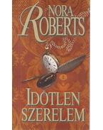 Időtlen szerelem - Nora Roberts