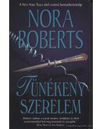 Tünékeny szerelem - Nora Roberts