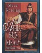 Attila hun király magánélete - Nording, Steve