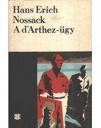 A d'Arthez-ügy - Nossack, Hans Erich