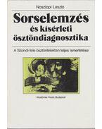 Sorselemzés és kísérleti ösztöndiagnosztika - Noszlopi László