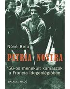 Patria nostra - Nóvé Béla