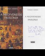 A negyvenesek pavilonja (dedikált) - Nyerges András