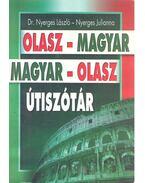 Olasz-magyar magyar-olasz útiszótár - Nyerges Julianna, Dr. Nyerges László