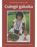 Csángó galuska - Nyisztor Tinka, Pákozdi Judit