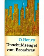 Unschuldsengel vom Broadway - O'Henry