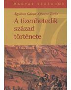 A tizenhetedik század története - Oborni Teréz, Ágoston Gábor