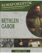 Bethlen Gábor - Oborni Teréz