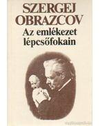 Az emlékezet lépcsőfokain - Obrazcov, Sz.