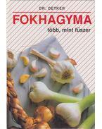 Fokhagyma - Oetker dr.