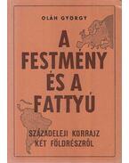 A festmény és a fattyú - Oláh György