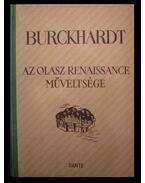 Az olasz renaissance műveltsége - Burckhardt, Jacob