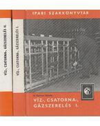 Víz-, csatorna-, gázszerelés I-II. kötet - Opitzer Károly