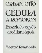Cédula a romokon (dedikált) - Orbán Ottó