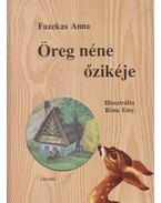 Öreg néne őzikéje - Fazekas Anna