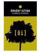 Elsárgult kéziratok - Örkény István