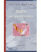 More One Minute Stories - Örkény István