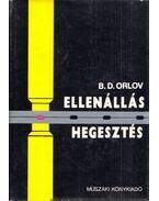 Ellenálláshegesztés - Orlov, B. D.