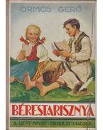 Bérestarisznya - Ormos Gerő