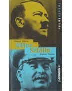 Hitler / Sztálin - Ormos Mária, Krausz Tamás