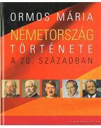 Németország története a 20. században - Ormos Mária