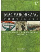 Világháború és forradalmak - Ormos Mária