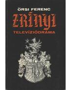 Zrínyi - Örsi Ferenc