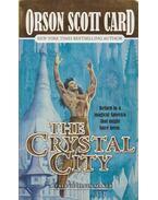 The Crystal City - Orson Scott Card