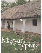 Magyar néprajz - Ortutay Gyula, Balassa Iván