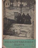 Parasztságunk élete - Ortutay Gyula