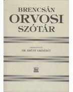 Orvosi szótár - Brencsán János
